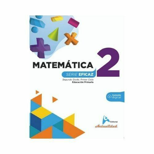 Matematica 2. Serie Eficaz. Primaria. Actualidad