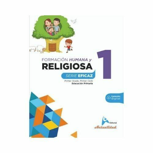 Formacion Integral Humana y Religiosa 1. Serie Eficaz. Primaria. Actualidad