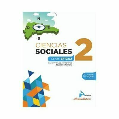 Ciencias Sociales 2. Serie Eficaz. Primaria. Actualidad