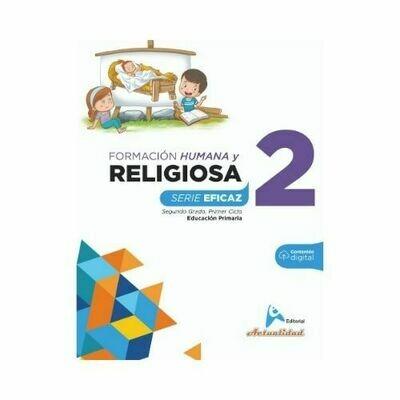 Formacion Integral Humana y Religiosa 2. Serie Eficaz. Primaria. Actualidad