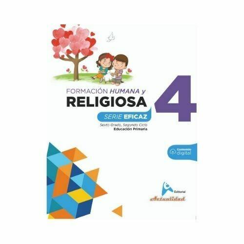 Formacion Integral Humana y Religiosa 4. Serie Eficaz. Primaria. Actualidad