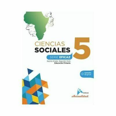 Ciencias Sociales 5. Serie Eficaz. Primaria. Actualidad