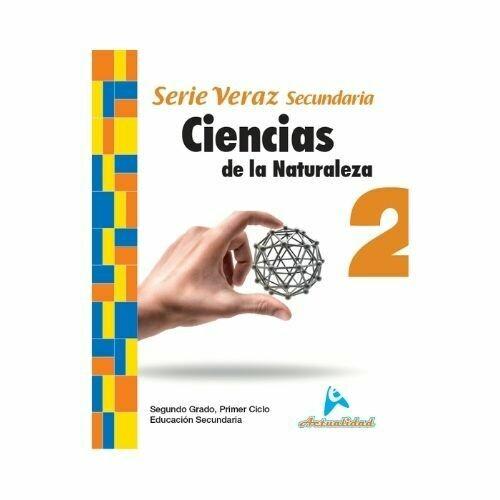 Ciencias de la Naturaleza 2. Serie Veraz. Secundaria. Actualidad
