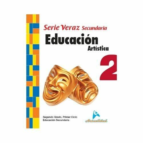 Educacion Artistica 2. Serie Veraz. Secundaria. Actualidad