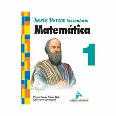 Matematica 1. Serie Veraz. Secundaria. Actualidad