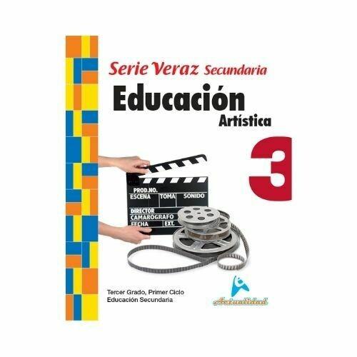 Educacion Artistica 3. Serie Veraz. Secundaria. Actualidad