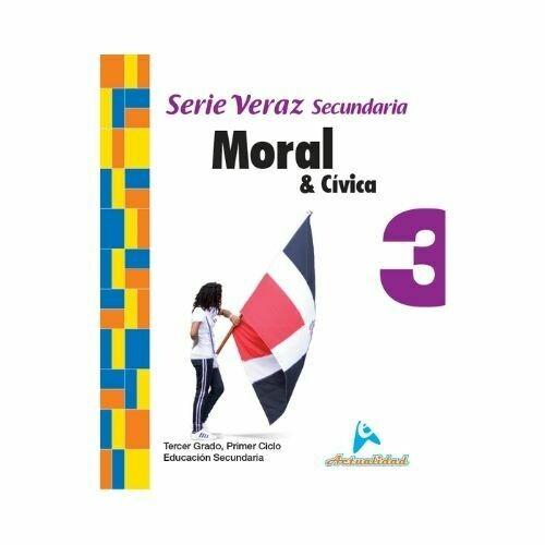 Moral y Civica 3. Serie Veraz. Secundaria. Actualidad