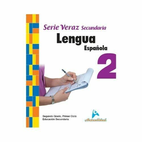 Lengua Española 2. Serie Veraz. Secundaria. Actualidad