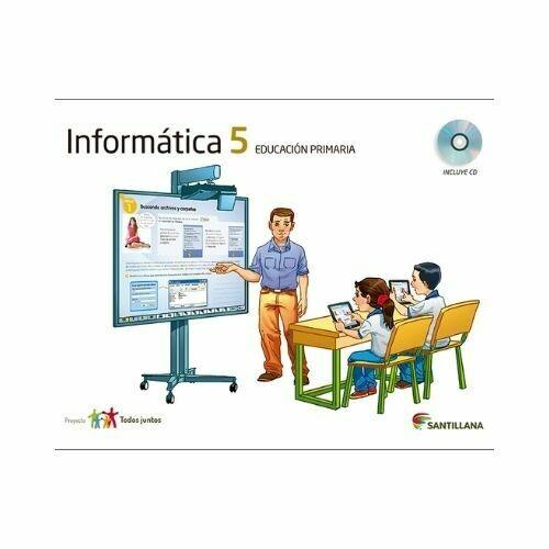 Kit Informatica 5. Primaria. Serie Todos Juntos. Santillana