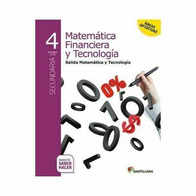 Matematica Financiera y Tecnologia 4. Secundaria. Serie Saber Hacer. Santillana