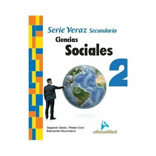 Ciencias Sociales 2. Serie Veraz. Secundaria. Actualidad