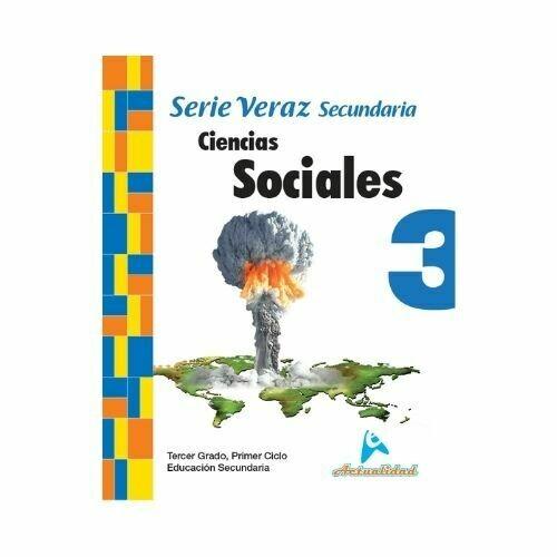 Ciencias Sociales 3. Serie Veraz. Secundaria. Actualidad