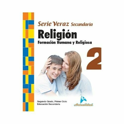Formacion Humana y Religiosa 2. Serie Veraz. Secundaria. Actualidad