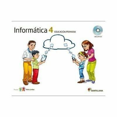 Kit Informatica 4. Primaria. Serie Todos Juntos. Santillana