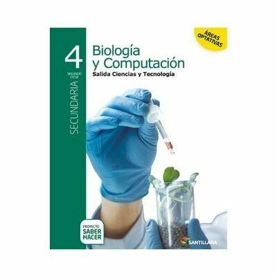 Biologia y Computacion 4. Secundaria. Serie Saber Hacer. Santillana