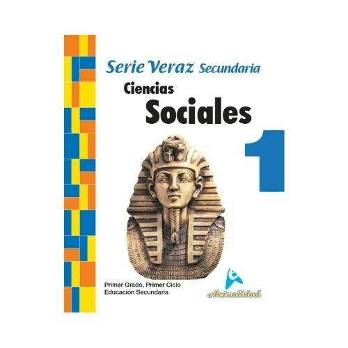 Ciencias Sociales 1. Serie Veraz. Secundaria. Actualidad
