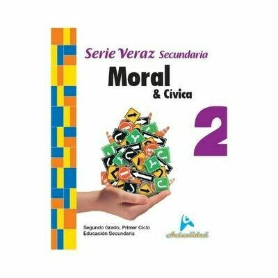 Moral y Civica 2. Serie Veraz. Secundaria. Actualidad