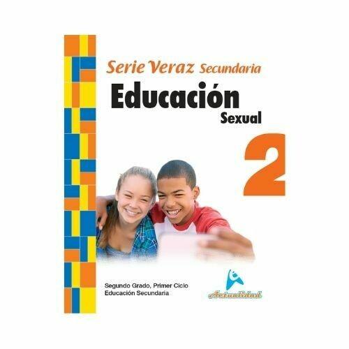 Educacion Sexual 2. Serie Veraz. Secundaria. Actualidad