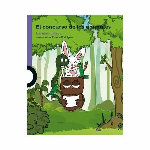 El Concurso de los Animales. Carmen Esteva. Loqueleo - Santillana