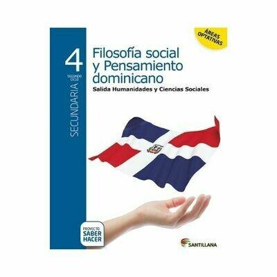 Filosofia Social y Pensamiento Dominicano 4. Secundaria. Serie Saber Hacer. Santillana