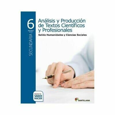 Analisis y Produccion de Textos Literarios Ciencias Sociales 6. Serie Saber Hacer. Santillana