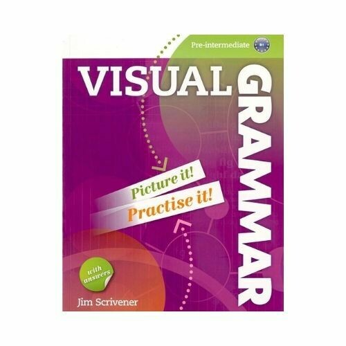 Visual Grammar Pre-Intermediate B1 with Answers. Richmond - Santillana
