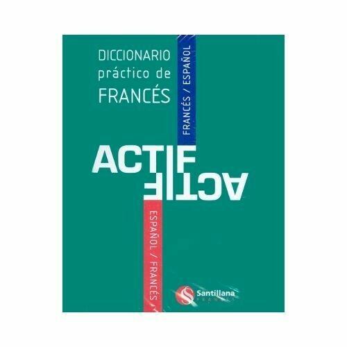 Nuevo Diccionario ACTIF Frances - Español. Richmond - Santillana