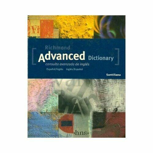 Diccionario Richmond Advanced. Richmond - Santillana