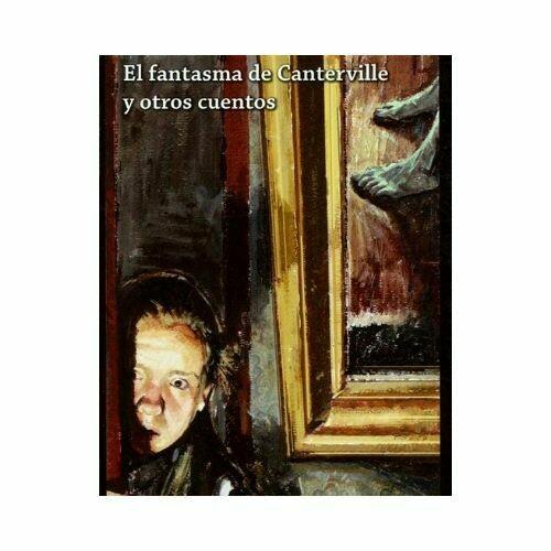 El Fantasma de Canterville y Otros Cuentos. Oscar Wilde. Loqueleo - Santillana