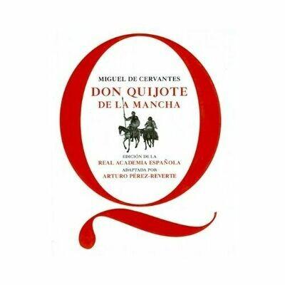 Don Quijote de la Mancha - RAE. Miguel de Cervantes. Loqueleo - Santillana