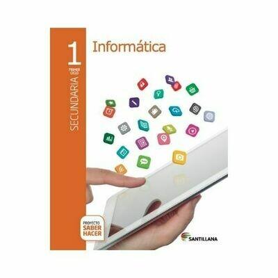 Kit Informatica 1. Secundaria. Serie Saber Hacer. Santillana