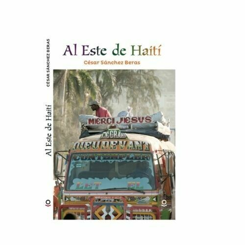 Al Este de Haiti. Cesar Sanchez Beras. Loqueleo - Santillana