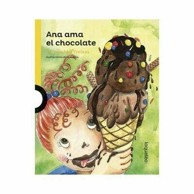 Ana Ama el Chocolate. Verouschka Freixas. Loqueleo - Santillana