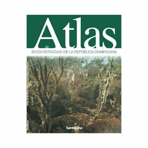 Atlas de Biodiversidad de la Rep. Dom. Santillana