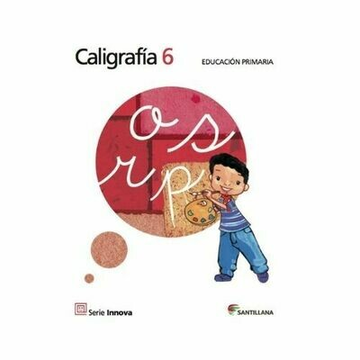 Caligrafia 6. Primaria. Serie Innova. Santillana