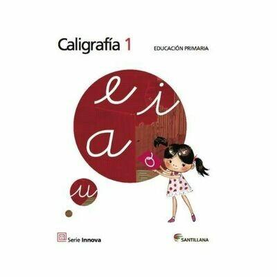 Caligrafia 1. Serie Innova. Primaria. Santillana