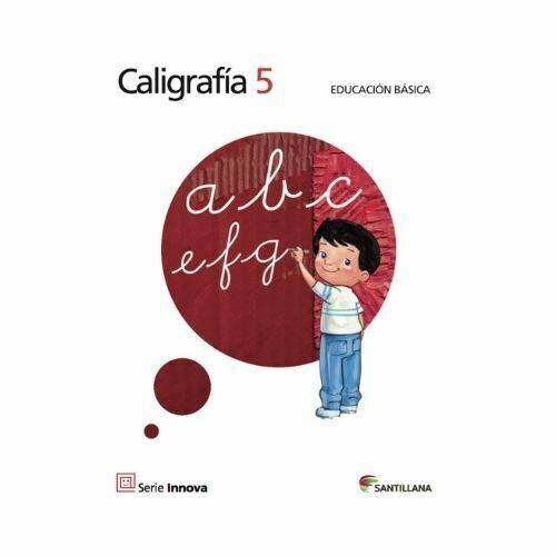 Caligrafia 5. Primaria. Serie Innova. Santillana