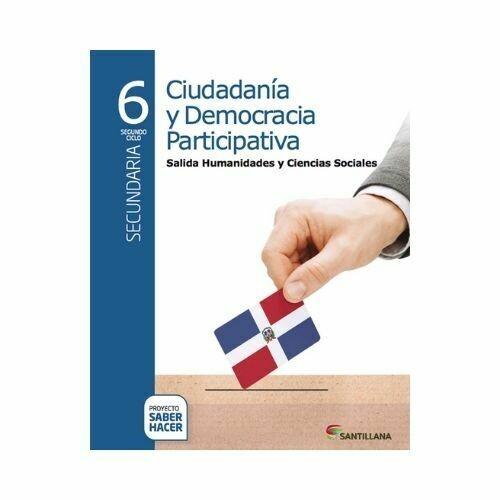 Ciudadania Democracia Participativa 6. Serie Saber Hacer. Santillana