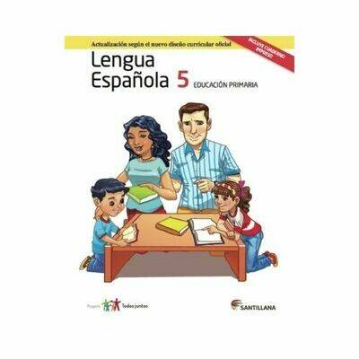 Pack Lengua Española 5. Primaria. Serie Todos Juntos 2017. Santillana
