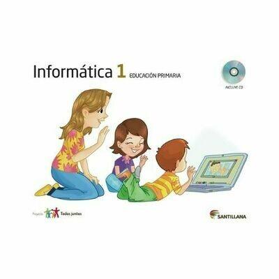 Kit Informatica 1. Primaria. Serie Todos Juntos. Santillana