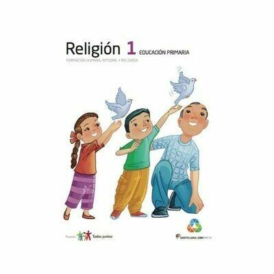 Religion 1. Primaria. Serie Todos Juntos. Santillana