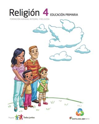Religion 4. Primaria. Serie Todos Juntos. Santillana