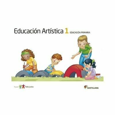 Educacion Artistica 1. Primaria. Serie Todos Juntos. Santillana