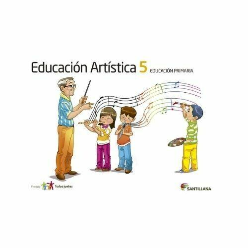 Educacion Artistica 5. Primaria. Serie Todos Juntos. Santillana