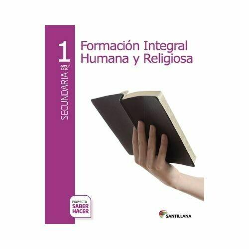 Formacion Humana y Religiosa 1. Secundaria. Serie Saber Hacer. Santillana