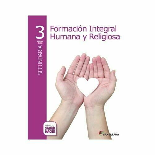 Formacion Humana y Religiosa 3. Secundaria. Serie Saber Hacer. Santillana