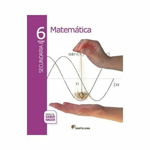 Pack Matematicas 6. Secundaria. Serie Saber Hacer. Santillana