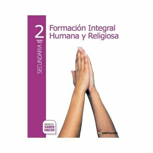 Formacion Humana y Religiosa 2. Secundaria. Serie Saber Hacer. Santillana