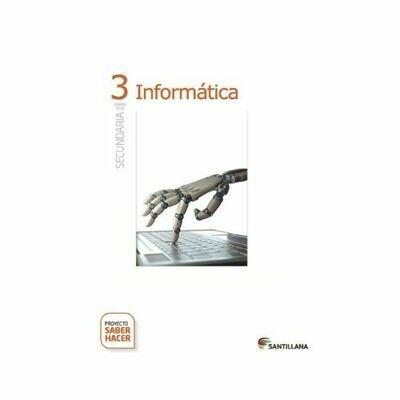 Kit Informatica 3. Secundaria. Serie Saber Hacer. Santillana