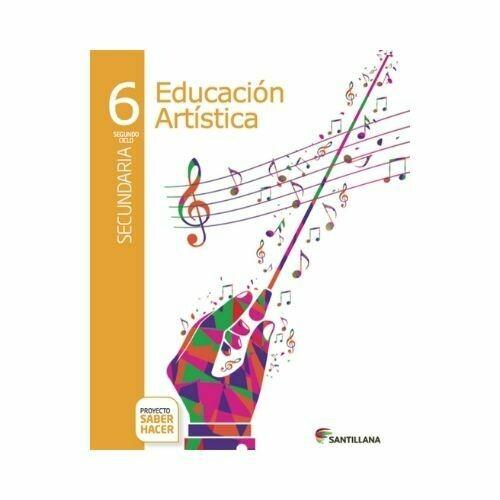 Educacion Artistica 6. Serie Saber Hacer. Santillana